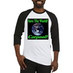 Save The World Carpool! Baseball Jersey