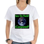 Save The World Carpool! Women's V-Neck T-Shirt