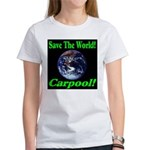 Save The World Carpool! Women's T-Shirt