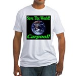 Save The World Carpool! Fitted T-Shirt