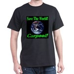 Save The World Carpool! Dark T-Shirt
