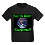 Save The World Carpool! Kids Dark T-Shirt