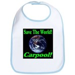 Save The World Carpool! Bib