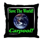 Save The World Carpool! Throw Pillow