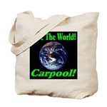 Save The World Carpool! Tote Bag