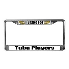 I Brake For Tuba Players License Plate Frame