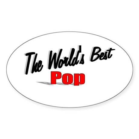 """The World's Best Pop"" Oval Sticker"