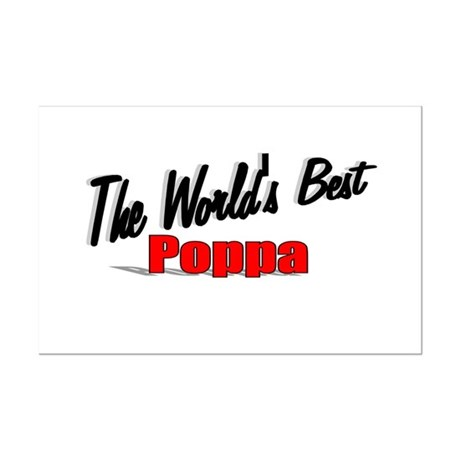 """The World's Best Poppa"" Mini Poster Print"
