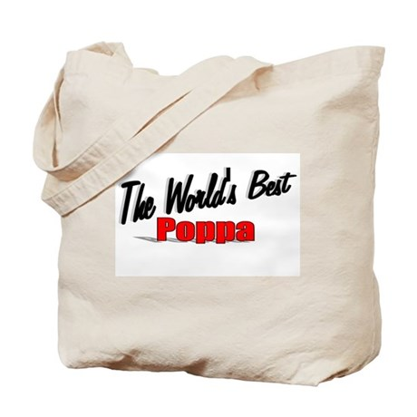 """The World's Best Poppa"" Tote Bag"