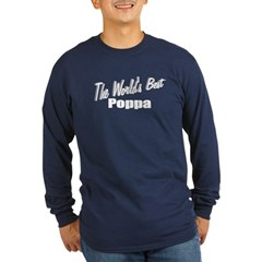 """The World's Best Poppa"" Long Sleeve Dark T-Shirt"