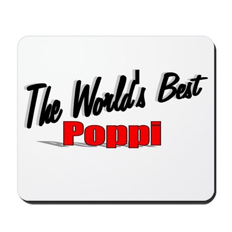 """The World's Best Poppi"" Mousepad"