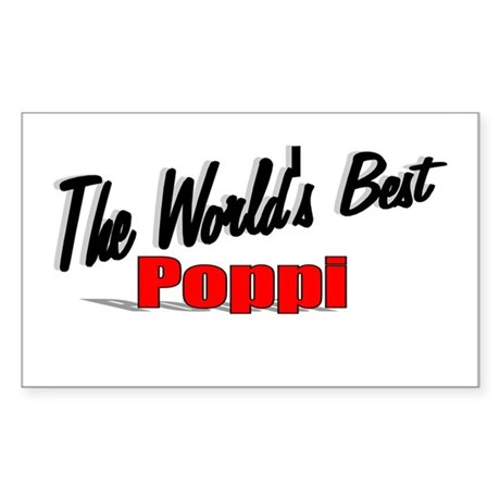 """The World's Best Poppi"" Rectangle Sticker"