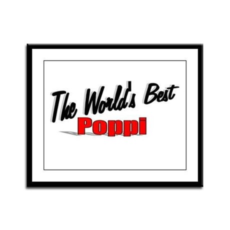 """The World's Best Poppi"" Framed Panel Print"