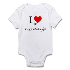 I Love My Cosmetologist Infant Bodysuit