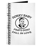 Sorry Baby, Pimps Don't Fall In Love Journal