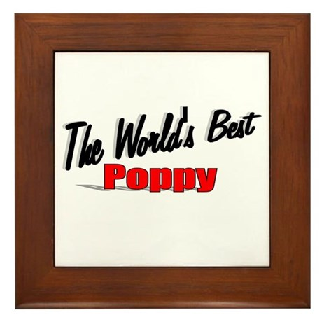 """The World's Best Poppy"" Framed Tile"