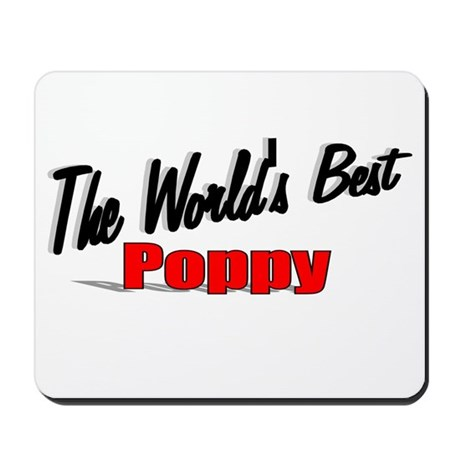 """The World's Best Poppy"" Mousepad"