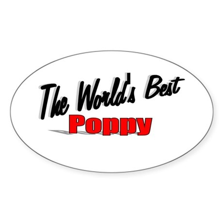 """The World's Best Poppy"" Oval Sticker"