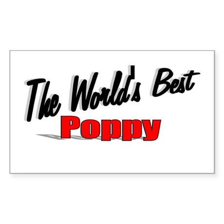 """The World's Best Poppy"" Rectangle Sticker"