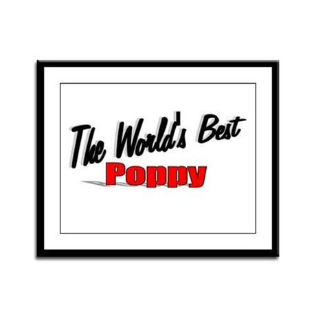 """The World's Best Poppy"" Framed Panel Print"