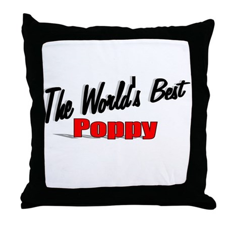 """The World's Best Poppy"" Throw Pillow"
