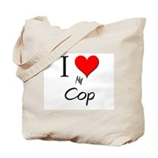 I Love My Cop Tote Bag