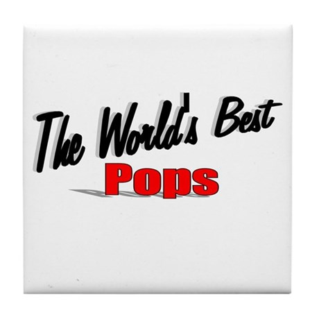 """The World's Best Pops"" Tile Coaster"