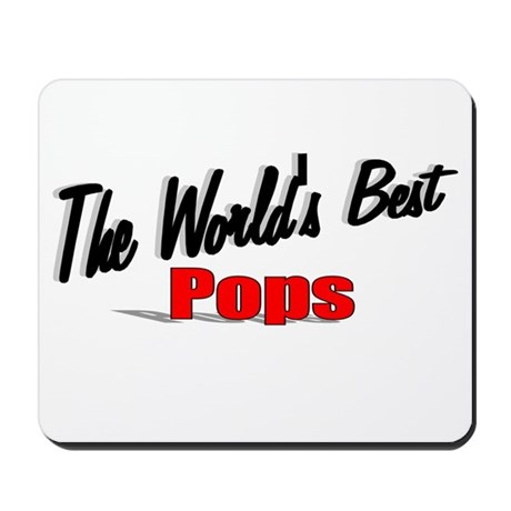 """The World's Best Pops"" Mousepad"