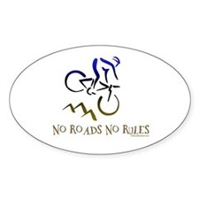 NO ROADS NO RULES Oval Decal