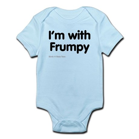 I'm With Frumpy Infant Bodysuit