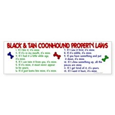 Black & Tan Coonhound Property Laws 2 Bumper Sticker