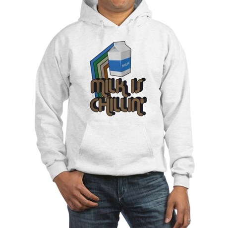 Milk is Chillin' Hooded Sweatshirt