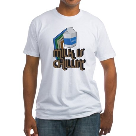Milk is Chillin' Fitted T-Shirt