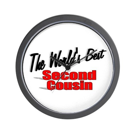 """The World's Best Second Cousin"" Wall Clock"