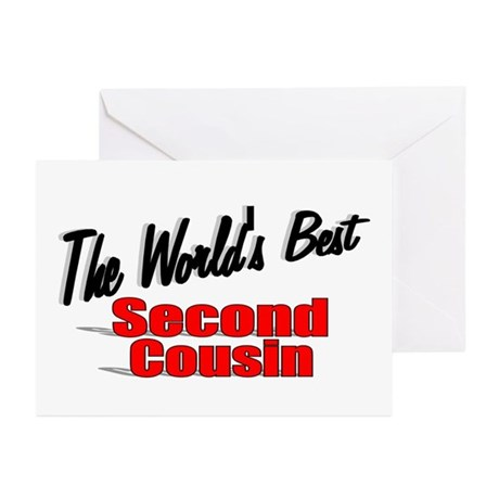 """The World's Best Second Cousin"" Greeting Cards (P"