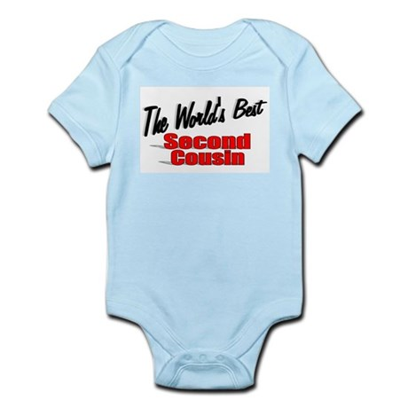 """The World's Best Second Cousin"" Infant Bodysuit"