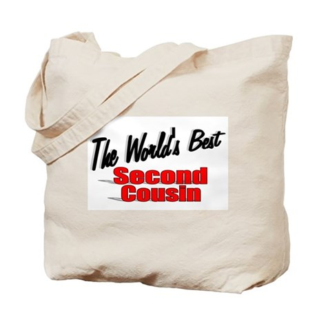 """The World's Best Second Cousin"" Tote Bag"