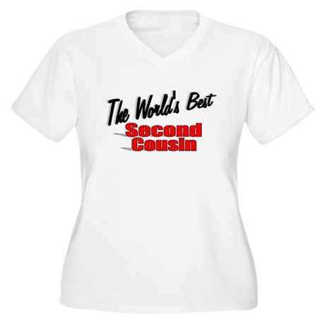 """The World's Best Second Cousin"" Women's Plus Size"