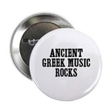 "Ancient Greek Music Rocks 2.25"" Button (100 pack)"