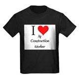 I Love My Construction Worker T