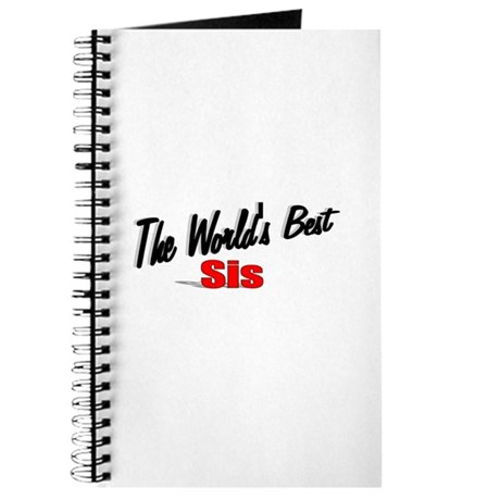 """The World's Best Sis"" Journal"