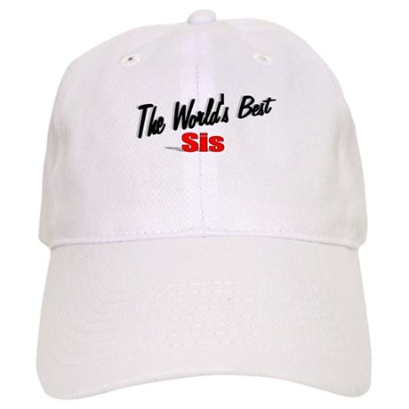 """The World's Best Sis"" Cap"