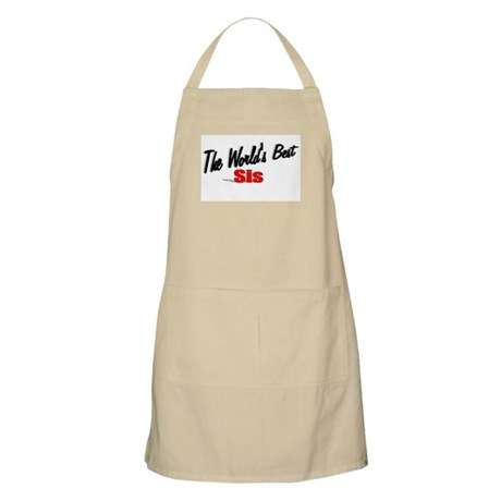 """The World's Best Sis"" BBQ Apron"