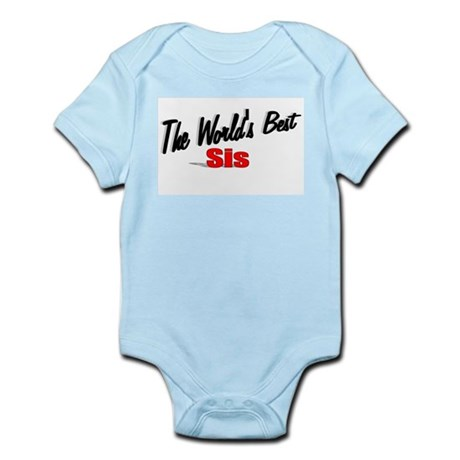 """The World's Best Sis"" Infant Bodysuit"