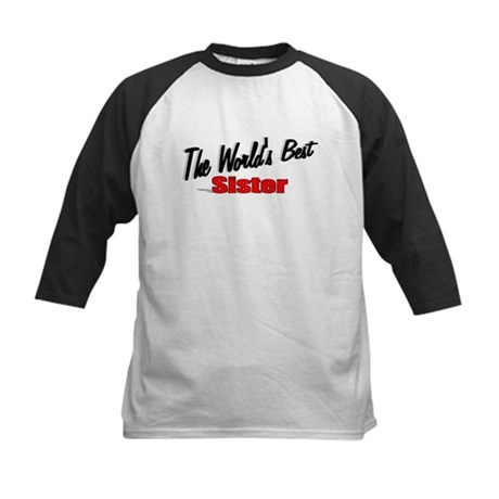 """The World's Best Sister"" Kids Baseball Jersey"