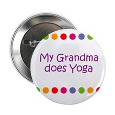 "My Grandma does Yoga 2.25"" Button"