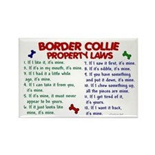 Border Collie Property Laws 2 Rectangle Magnet