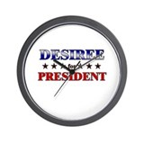 DESIREE for president Wall Clock