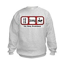Eat, Sleep, Breakdancing Sweatshirt