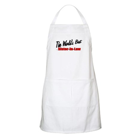 """The World's Best Sister-In-Law"" BBQ Apron"